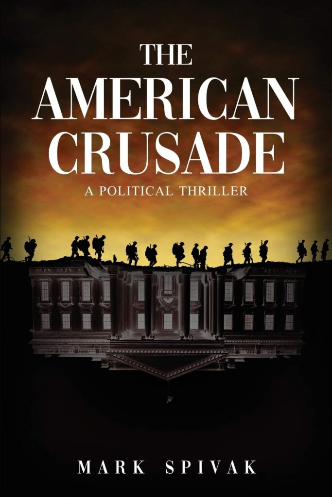 The American Crusade Political Thriller book cover
