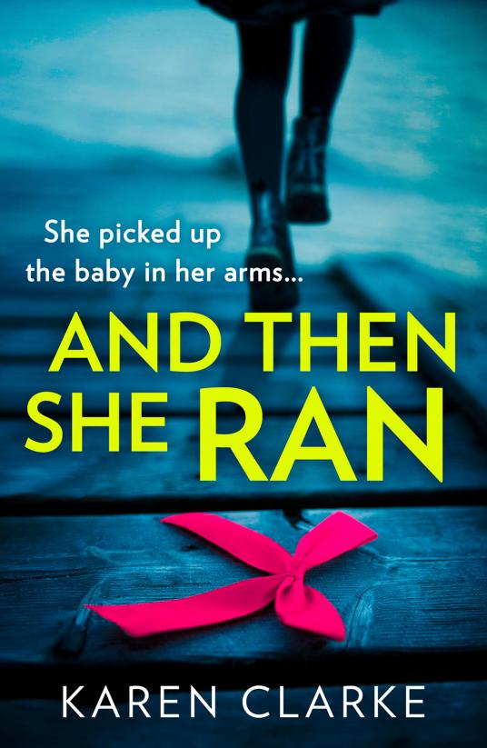 And Then She Ran Karen Clarke book cover
